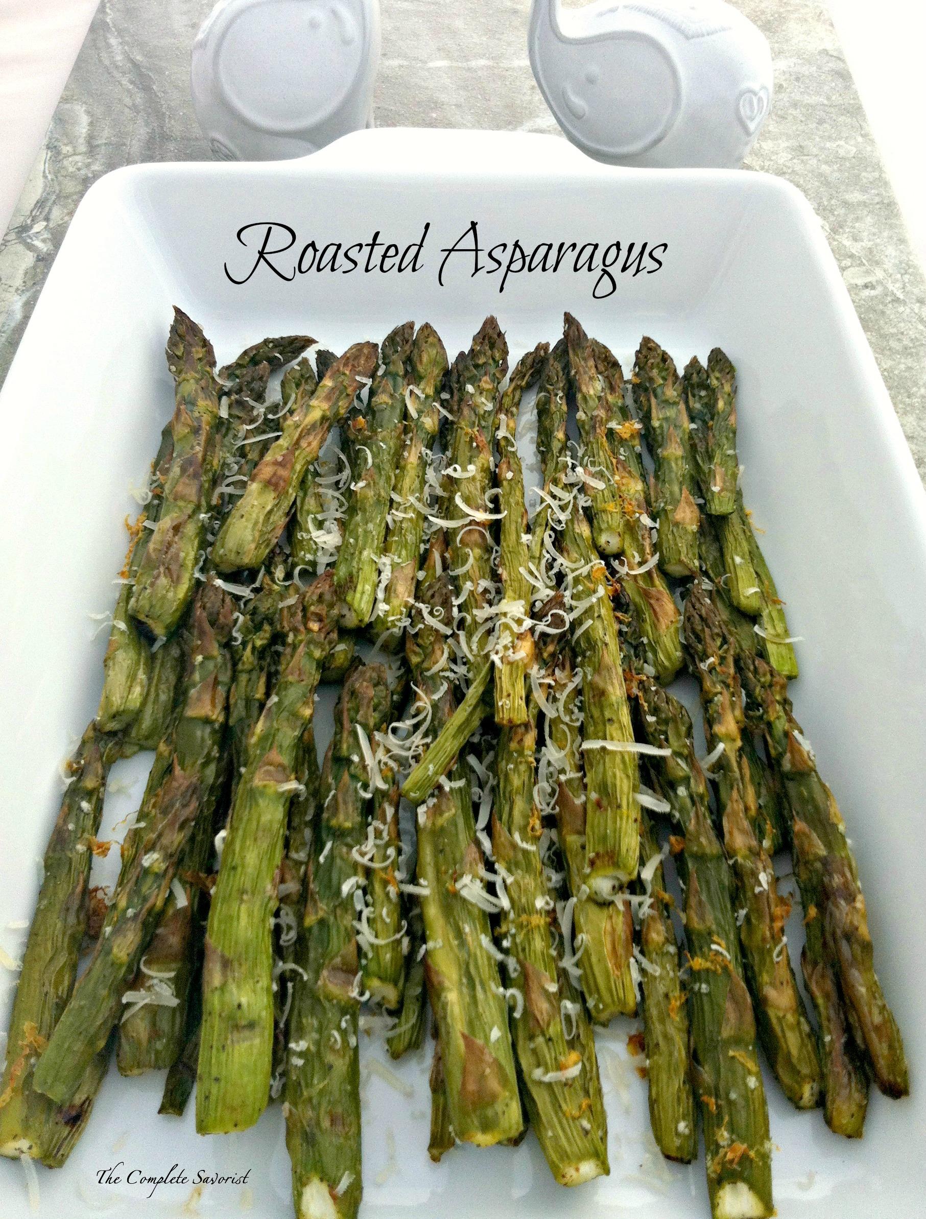Roasted Asparagus ~ The Complete Savorist