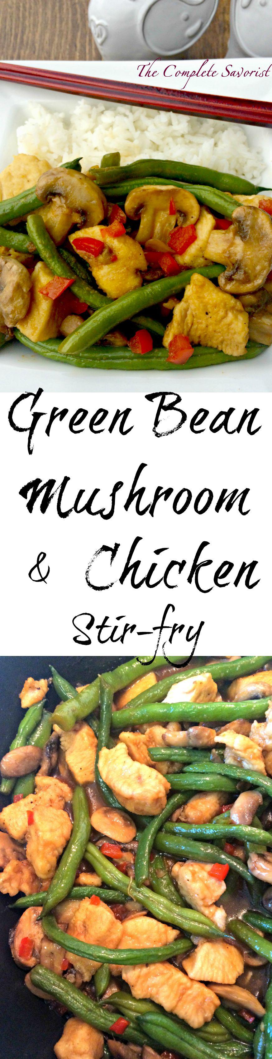 Ginger green beans mushroom chicken stir fry the complete savorist ginger green beans mushroom chicken stir fry forumfinder Gallery