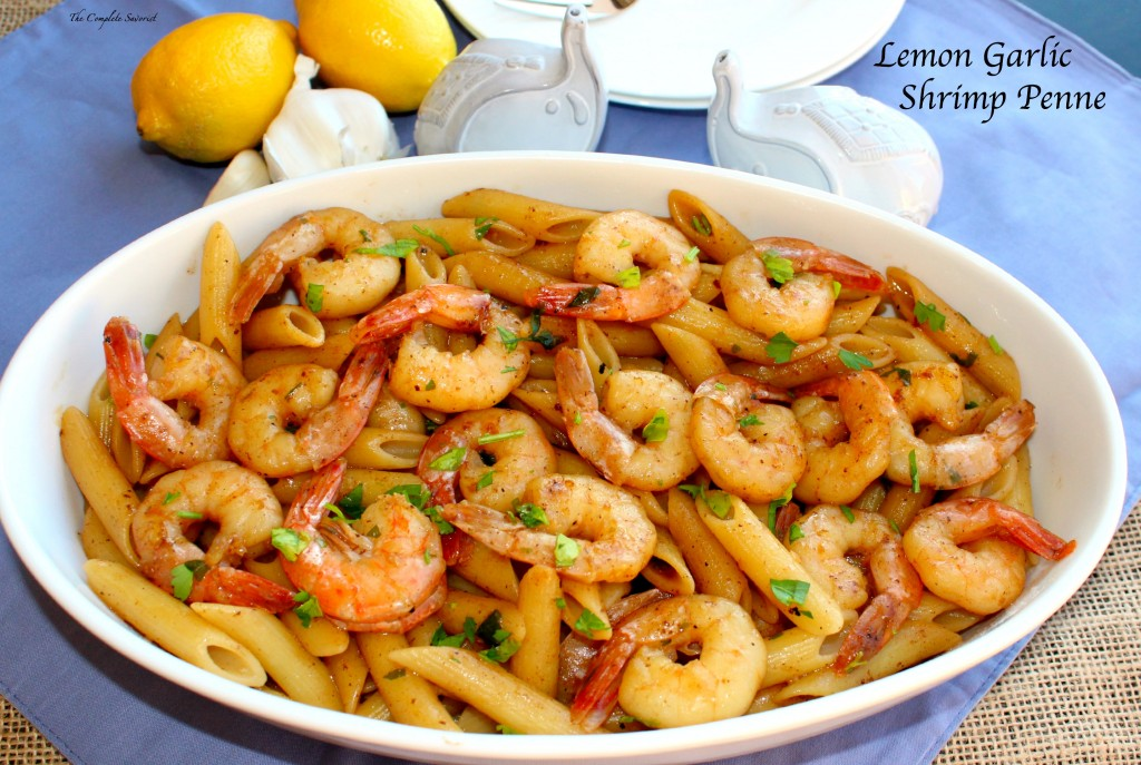 Lemon Garlic Shrimp Penne - The Complete Savorist