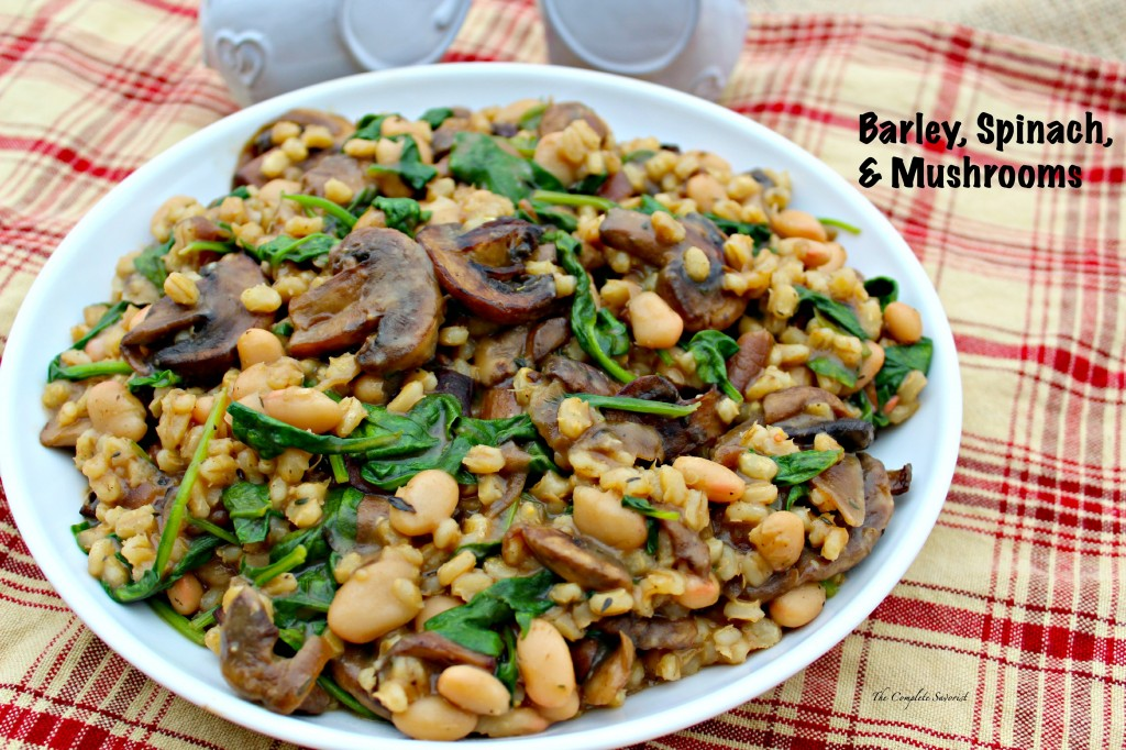 Barley, Spinach, and Mushroom ~ The Complete Savorist