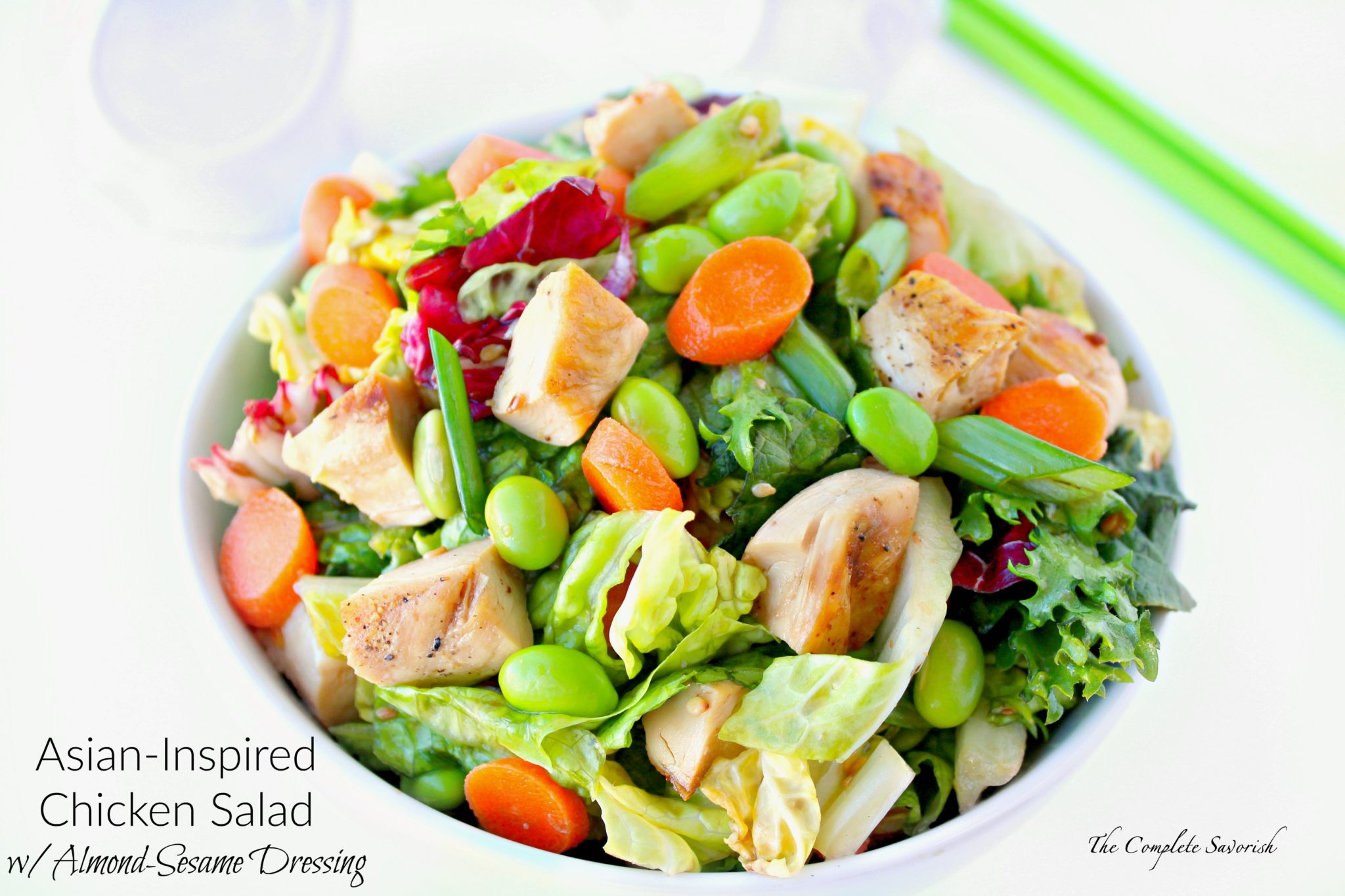 Asian-Inspired Chicken Salad with Almond-Sesame Dressing ~ Quick Salad of mixed greens, Napa cabbage, grilled chicken, carrots, green onions, edamame all tossed in tangy dressing of almond milk, sesame oil, and toasted sesame seeds ~ The Complete Savorist #SilkSipToSpoon ad