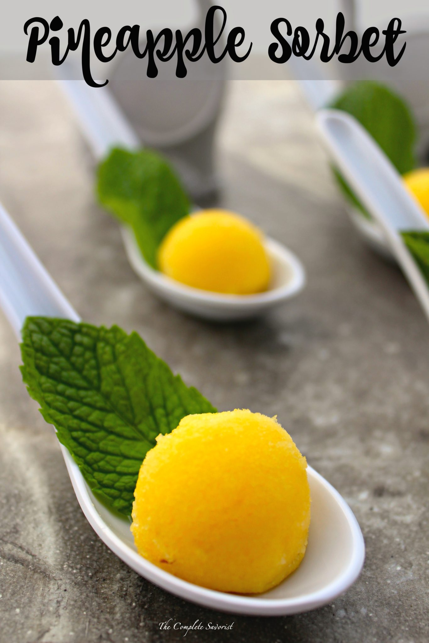 Pineapple Sorbet ~ A refreshing quick and easy pineapple dessert that ...