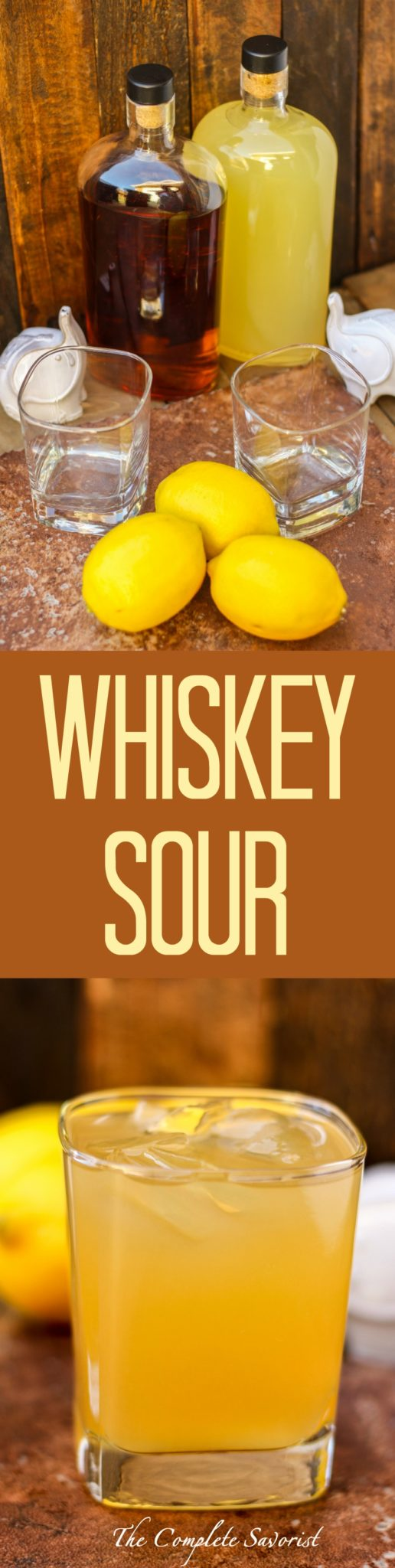 Whiskey Sour - The Complete Savorist