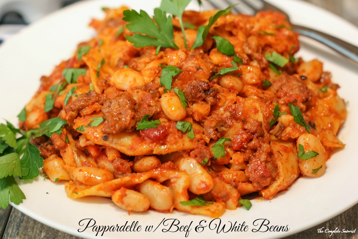 Pappardelle with Beef and White Beans ~ Fresh pappardelle pasta tossed with lean beef, white beans, and sauce for a dinner ready in 20 minutes ~ The Complete Savorist
